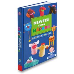 Největší kniha nápadů pro děti od 0 do 3 let